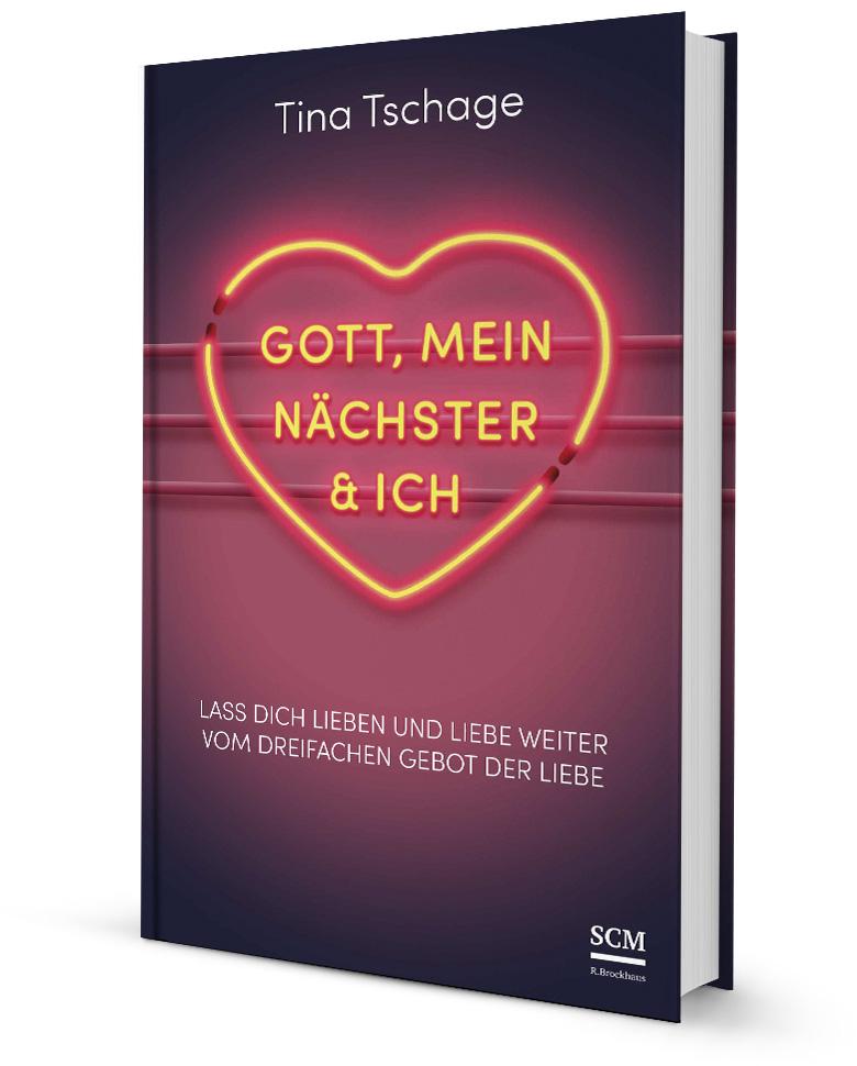 Tina Tschage – Buch: Gott, mein Nächster & ich